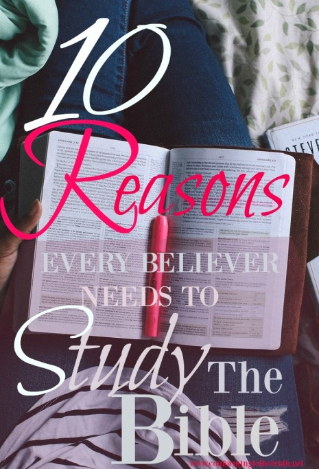 Ever wonder why it is important to study the Bible? Hear are 10 reasons why.