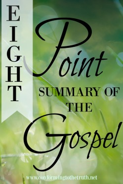 Do you know how to explain the gospel? Here are eight points to help give you confidence in proclaiming it.