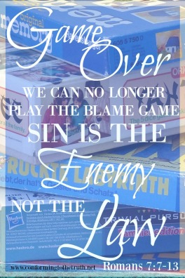 What are blaming for your sin? Romans 7:7-13 teaches that sin is our enemy not the law. Join CTTT as we do a Bible study in Romans.