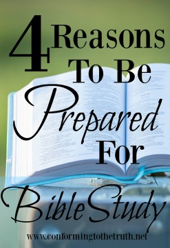 Have you ever thought about how important it is to be prepared for Bible Study? In this post I give 4 reasons it is important to be prepared.