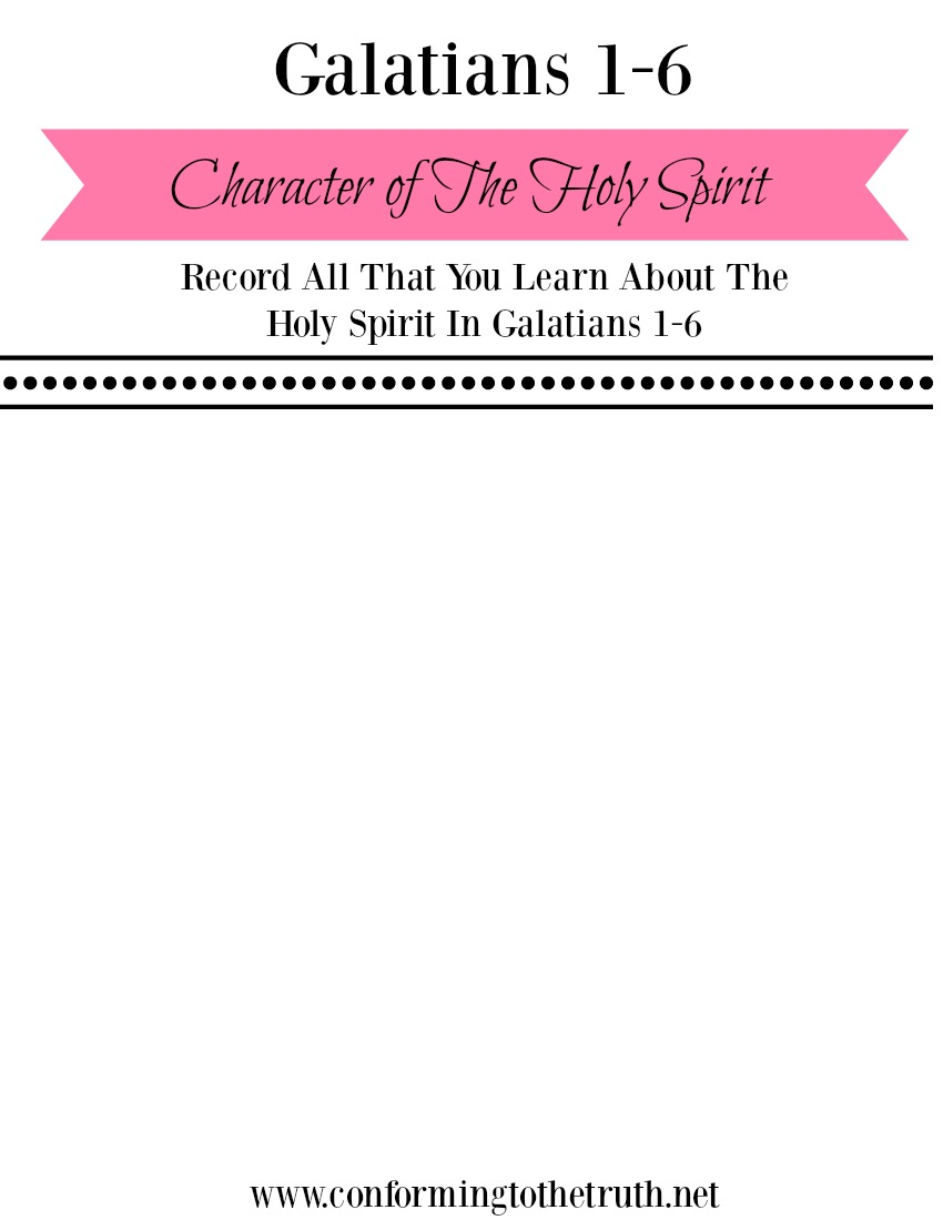 Galatians Character of the Holy Spirit